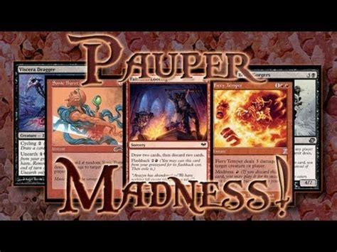 b r pauper madness deck tech magic the gathering