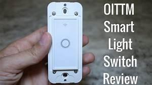 Smart Switch Für Pc : oittm smart light switch review youtube ~ Markanthonyermac.com Haus und Dekorationen