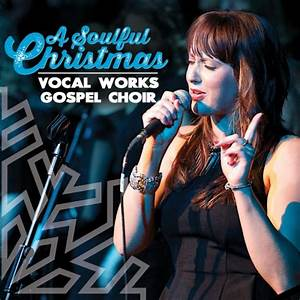 Vocal Works Gospel Choir – Concerts, Wedding Music, and ...