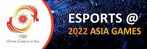 Esports set to be a medal event at the 2022 Asian Games