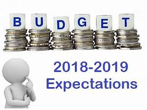 Union Budget 2018-2019 - Expectation of Common Man