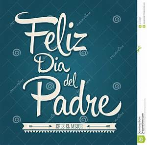 Happy Fathers Day In Spanish Stock Vector - Image: 41341057
