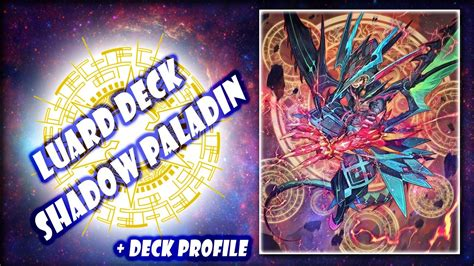 cardfight vanguard shadow paladin luard deck 2017 deck profile fights