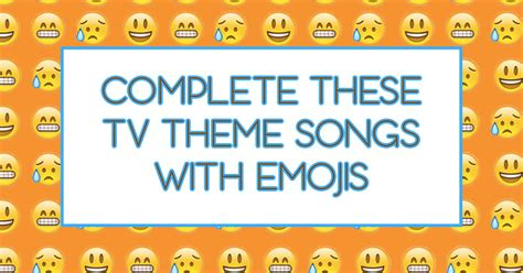 Who Sings Love Boat Theme Song by Fill In The Blanks Of Tv Theme Song Lyrics With Emojis