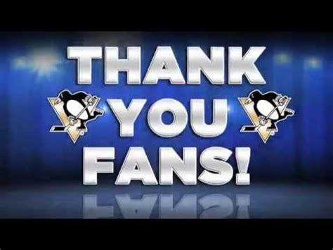 Pittsburgh Penguins 2013 Fan Thank You Fans Video Youtube