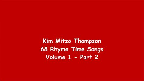 68 Rhyme Time Songs Volume One (part