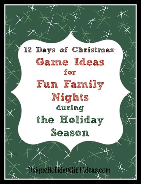 Give 12 Days Of Christmas Games For Fun Family Nights During The Holidays