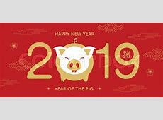 Happy new year, 2019, Chinese new year greetings, Year of