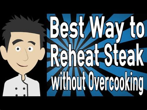 Best Way To Reheat Steak Without Overcooking Youtube
