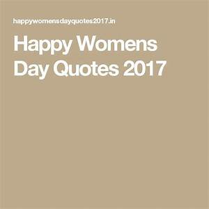 17 Best images about Happy Womens day 2015 quotes on ...