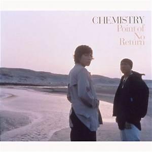 ポイント・オブ・ノー・リターン : CHEMISTRY | HMV&BOOKS online - DFCZ-1034