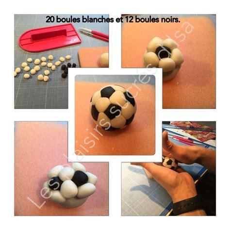 tutoriel modelage ballon foot pate 224 sucre tuto foot fondant tutoriel