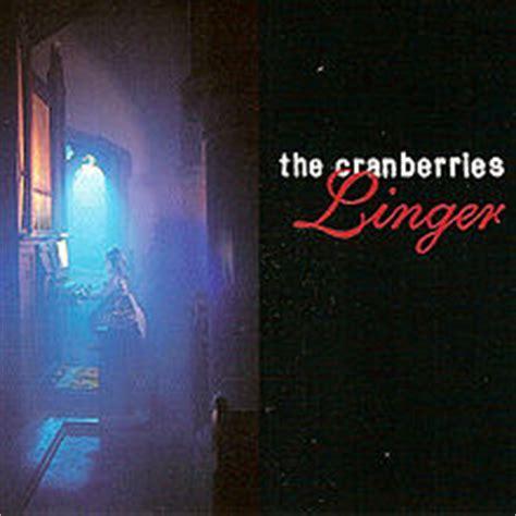 the cranberries linger