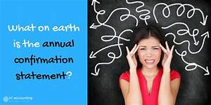 Annual confirmation statement, annual accounts - what's ...