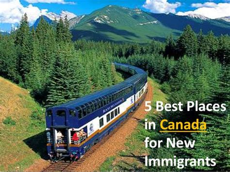5 Best Places In Canada For New Immigrants