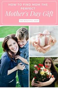 How to Find Mom the Perfect Mother's Day Gift - The ...