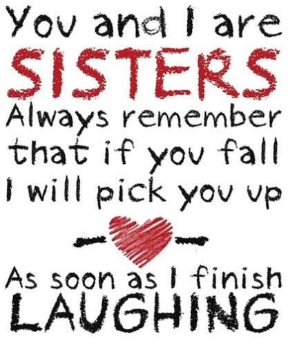 111+ Sister Quotes With Images For Your Cute Sister. Cute Valentine Quotes For Moms. Quotes You're Never Too Old. Fashion Travel Quotes. Quotes Friday Night Lights Book. Success Quotes Basketball. Bible Quotes About Emotional Strength. Inspirational Quotes Quotes. Heartbreak Quotes Death
