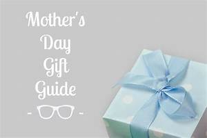 Mother's Day Gift Guide: Gorgeous Sunglasses to Spoil Mum ...