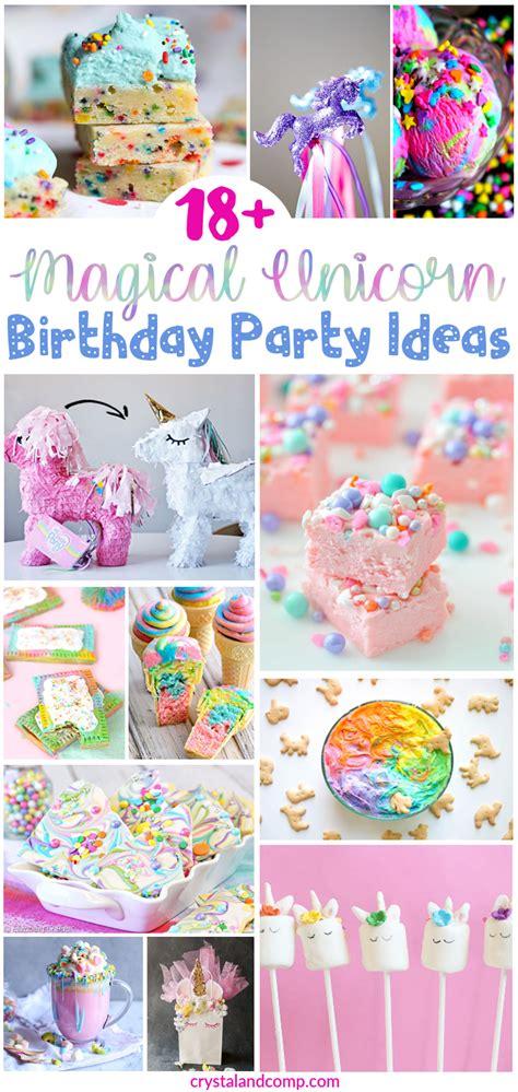 Over 18 Magical Unicorn Birthday Party Ideas
