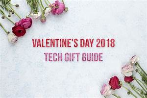 Valentine's Day 2018: Hottest tech gift ideas for that ...