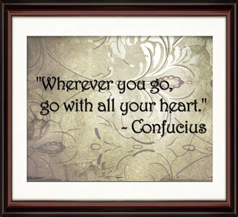 inspirational wall decor confucius quote wherever you