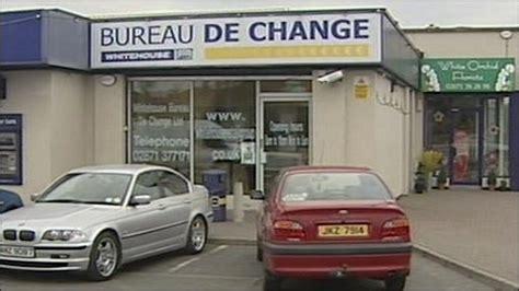 news robbers target derry bureau de change