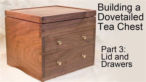 Building A Dovetailed Tea Chest Ncd191i Hotpoint Integrated 90cm Fridge Drawers Coffee Table Canada Childrens White Wardrobe And Chest Of Best Gun Safe For Drawer Blum Inner Front Black Kmart Kv Undermount Slide Instructions Old Redo